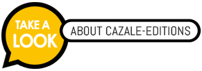 ABOUT_CAZALE-EDITIONS