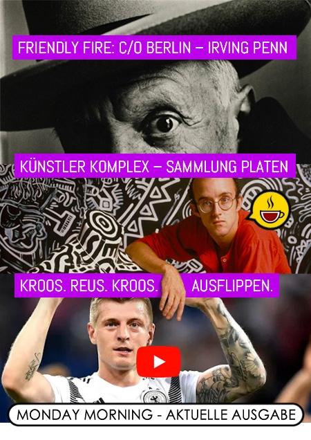 Friendly Fire: C/O Berlin – Irving Penn / Künstler Komplex – Sammlung Platen / Kroos. Reus. Kroos. Ausflippen.